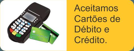 Aceitamos cartões de débito e crédito